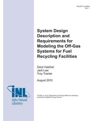 Primary view of object titled 'System Design Description and Requirements for Modeling the Off-Gas Systems for Fuel Recycling Facilities'.