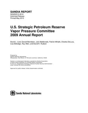 Primary view of object titled 'U.S. Strategic Petroleum Reserve Vapor Pressure Committee 2009 annual report.'.