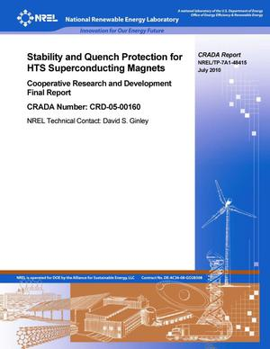 Primary view of object titled 'Stability and Quench Protection for HTS Superconducting Magnets: Cooperative Research and Development Final Report, CRADA number CRD-05-00160'.