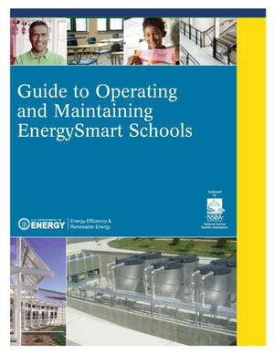 Primary view of object titled 'Guide to Operating and Maintaining EnergySmart Schools'.