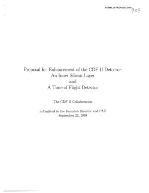 Primary view of object titled 'Proposal for Enhancement of the CDF II Detector: An Inner Silicon Layer and A Time of Flight Detector'.