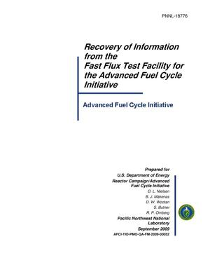 Primary view of object titled 'Recovery of Information from the Fast Flux Test Facility for the Advanced Fuel Cycle Initiative'.