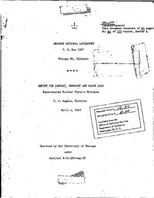 Primary view of object titled 'EXPERIMENTAL NUCLEAR PHYSICS DIVISION REPORT FOR JANUARY, FEBRUARY AND MARCH 1949'.