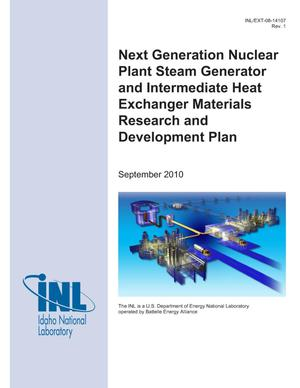 Primary view of object titled 'Next Generation Nuclear Plant Steam Generator and Intermediate Heat Exchanger Materials Research and Development Plan'.