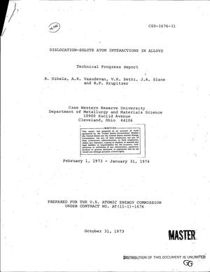 Primary view of object titled 'Dislocation-solute atom interactions in alloys. Technical progress report, February 1, 1973--January 31, 1974'.