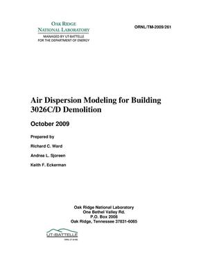 Primary view of object titled 'Air Dispersion Modeling for Building 3026C/D Demolition'.