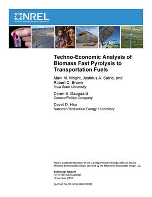 Primary view of object titled 'Techno-Economic Analysis of Biomass Fast Pyrolysis to Transportation Fuels'.