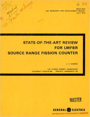 Primary view of object titled 'Report on the state-of-the art review for LMFBR source range fission counter'.