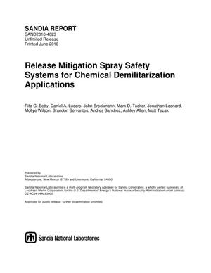 Primary view of object titled 'Release mitigation spray safety systems for chemical demilitarization applications.'.