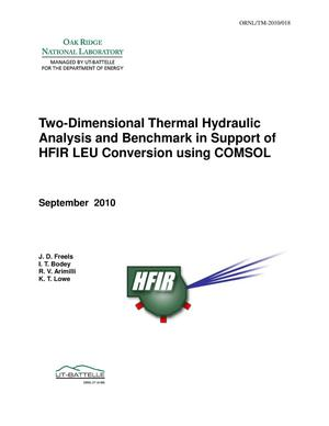 Primary view of object titled '2D Thermal Hydraulic Analysis and Benchmark in Support of HFIR LEU Conversion using COMSOL'.