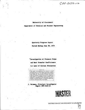 Primary view of object titled 'Investigation of pressure drops and heat transfer coefficients for loss of coolant evaluation. Quarterly progress report for period ending June 30, 1974'.