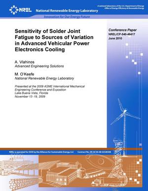 Primary view of object titled 'Sensitivity of Solder Joint Fatigue to Sources of Variation in Advanced Vehicular Power Electronics Cooling'.