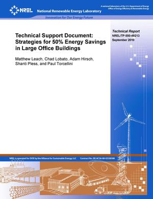 Primary view of object titled 'Technical Support Document: Strategies for 50% Energy Savings in Large Office Buildings'.