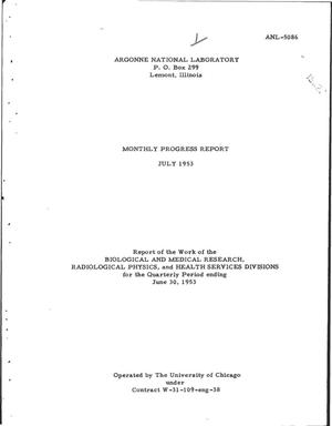 Primary view of object titled 'BIOLOGICAL AND MEDICAL RESEARCH, RADIOLOGICAL PHYSICS, AND HEALTH SERVICES DIVISIONS MONTHLY PROGRESS REPORT FOR JUNE 1953'.