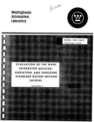 Primary view of object titled 'Evaluation of the WANL integrated nuclear, radiation, and shielding standard design method (WISDM)'.