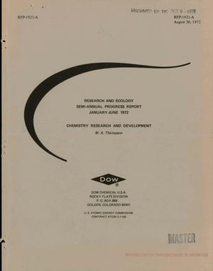 Primary view of object titled 'Research and ecology semiannual progress report, January--June 1972. Chemistry research and development'.