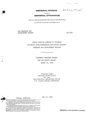 Primary view of object titled 'Public Service Company of Colorado 330-MW(e) High-Temperature Gas-Cooled Reactor Research and Development Program. Quarterly Progress Report for the Period Ending March 31, 1966.'.