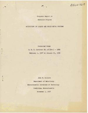 Primary view of object titled 'ACTIVITIES IN LIQUID AND SOLID METAL SYSTEMS. Progress Report for February 1, 1957 to January 31, 1958'.