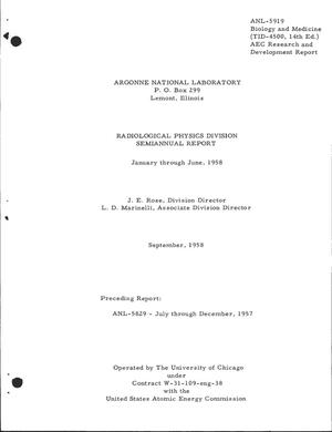 Primary view of object titled 'RADIOLOGICAL PHYSICS DIVISION SEMIANNUAL REPORT FOR JANUARY THROUGH JUNE 1958'.