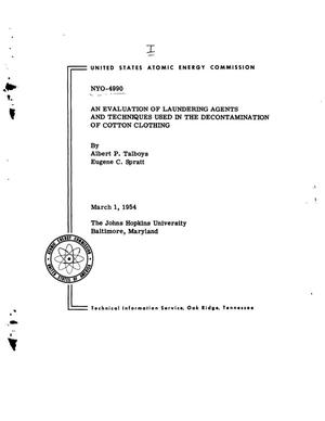 Primary view of object titled 'AN EVALUATION OF LAUNDERING AGENTS AND TECHNIQUES USED IN THE DECONTAMINATION OF COTTON CLOTHING'.