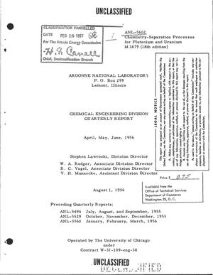 Primary view of object titled 'CHEMICAL ENGINEERING DIVISION QUARTERLY REPORT FOR APRIL, MAY, JUNE 1.56'.