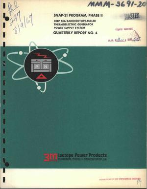 Primary view of object titled 'SNAP-21 PROGRAM, PHASE II. DEEP SEA RADIOISOTOPE-FUELED THERMOELECTRIC GENERATOR POWER SUPPLY SYSTEM. Quarterly Report No. 4, April 1, 1967--June 31, 1967.'.