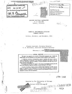 Primary view of object titled 'CHEMICAL ENGINEERING DIVISION SUMMARY REPORT FOR OCTOBER, NOVEMBER, AND DECEMBER 1953'.