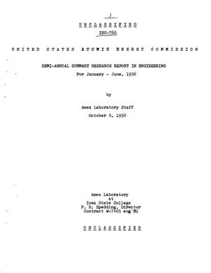 Primary view of object titled 'SEMI-ANNUAL SUMMARY RESEARCH REPORT IN ENGINEERING FOR JANUARY-JUNE 1956'.