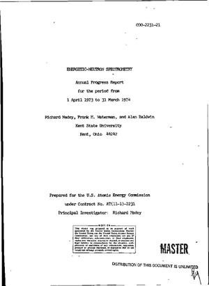 Primary view of object titled 'Energetic-neutron spectrometry. Annual progress report, 1 April 1973--31 March 1974'.
