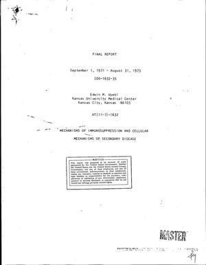 Primary view of object titled 'Mechanisms of immunosuppression and cellular mechanisms of secondary disease. Final report, September 1, 1971--August 31, 1973'.