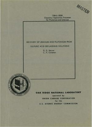 Primary view of object titled 'RECOVERY OF URANIUM AND PLUTONIUM FROM SULFURIC ACID DECLADDING SOLUTIONS'.