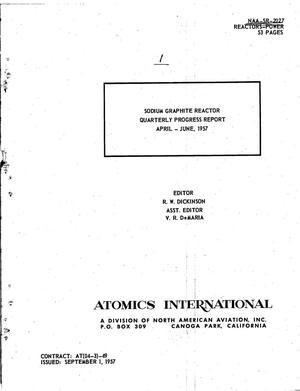 Primary view of object titled 'Sodium Graphite Reactor Quarterly Progress Report for April-June 1957'.