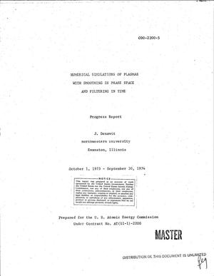 Primary view of object titled 'Numerical simulations of plasmas with smoothing in phase space and filtering in time. Progress report, October 1, 1973--September 30, 1974'.
