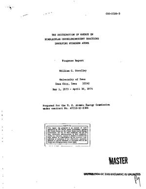 Primary view of Distribution of energy in bimolecular chemiluminescent reactions involving hydrogen atoms. Progress report, May 1, 1973--April 30, 1974