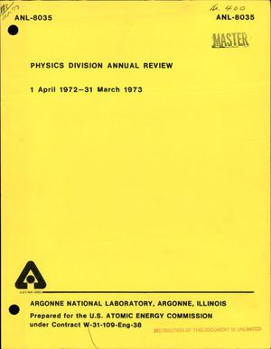 Primary view of object titled 'Physics Division annual review, 1 April 1972--31 March 1973'.