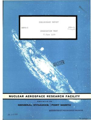 Primary view of object titled 'Irradiation test, preliminary report'.