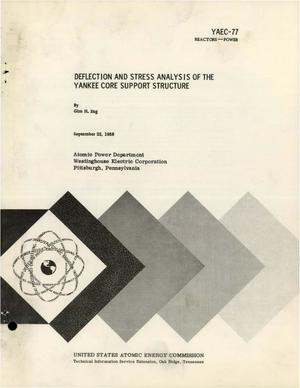 Primary view of object titled 'Deflection and Stress Analysis of the Yankee Core Support Structure'.