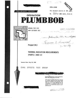Primary view of object titled 'THERMAL RADIATION MEASUREMENTS. PARTS I AND II. Preliminary Report. Project 39.3 of OPERATION PLUMBBOB'.