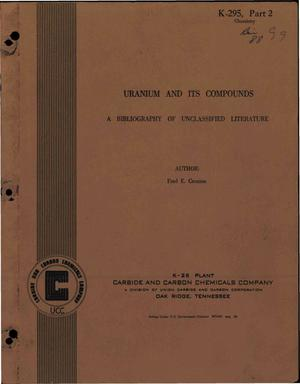 Primary view of object titled 'Uranium and Its Compounds a Bibliography of Unclassified Literature'.