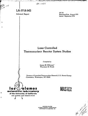 Primary view of object titled 'Laser controlled thermonuclear reactor system studies'.