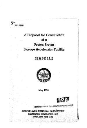 Primary view of object titled 'Proposal for construction of a proton--proton storage accelerator facility, ISABELLE'.
