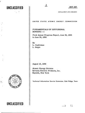Primary view of object titled 'FUNDAMENTALS OF DIFFUSIONAL BONDING--I. First Annual Progress Report, June 30, 1955 to June 30, 1956'.