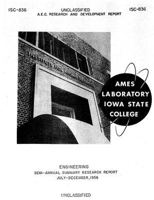 Primary view of object titled 'SEMI-ANNUAL SUMMARY RESEARCH REPORT IN ENGINEERING FOR JULY-DECEMBER 1956'.