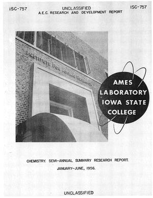 Primary view of object titled 'SEMI-ANNUAL SUMMARY RESEARCH REPORT IN CHEMISTRY FOR JANUARY-JUNE 1956'.