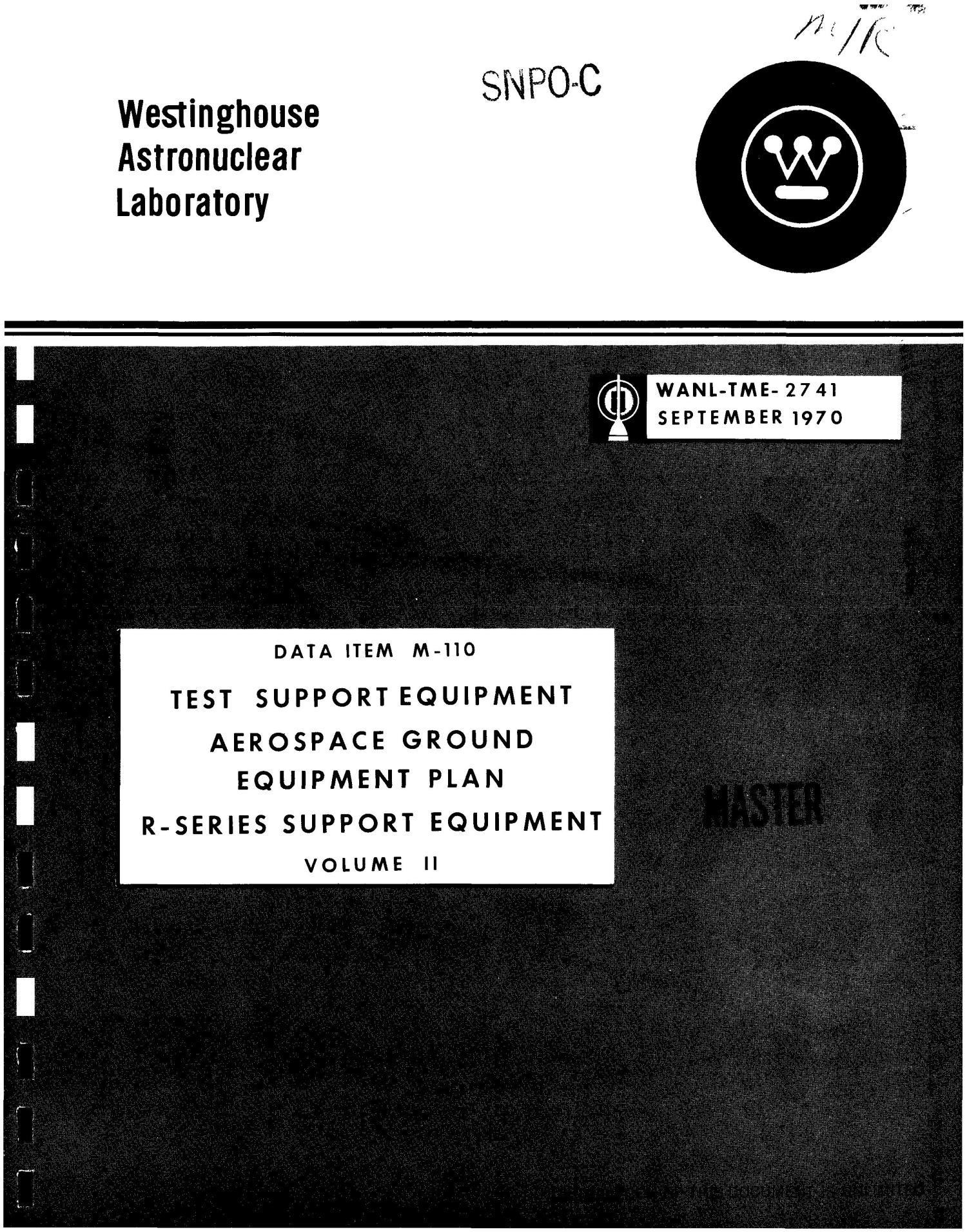 Test support equipment, aerospace ground equipment plan, r-series support equipment. Volume II                                                                                                      [Sequence #]: 1 of 178