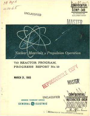 Primary view of object titled '710 reactor program, progress report No. 13'.
