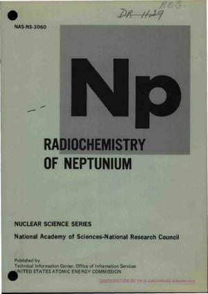 Primary view of object titled 'Radiochemistry of neptunium'.