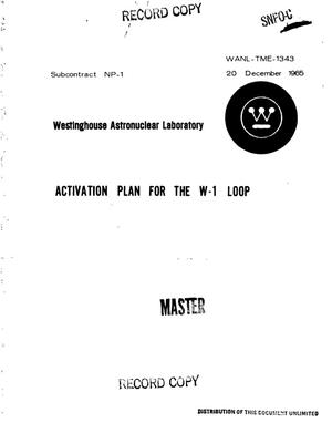 Primary view of object titled 'Activation plan for the W-1 loop'.