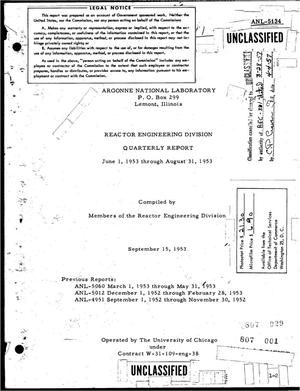 Primary view of object titled 'REACTOR ENGINEERING DIVISION QUARTERLY REPORT FOR JUNE 1, 1953 THROUGH AUGUST 31, 1953'.