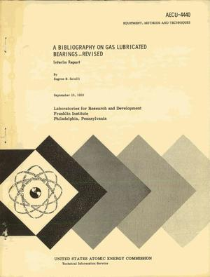 Primary view of object titled 'A Bibliography on Gas Lubricated Bearings-Revised. Interim Report'.
